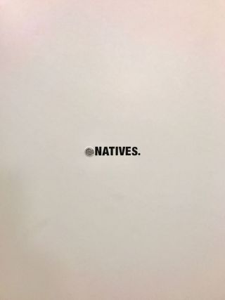 NATIVES, say peep one time!